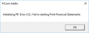 Initializing FR Error (12): Fail in starting Print Financial Statements